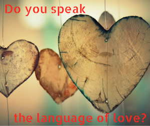 Do you speak the language of love_